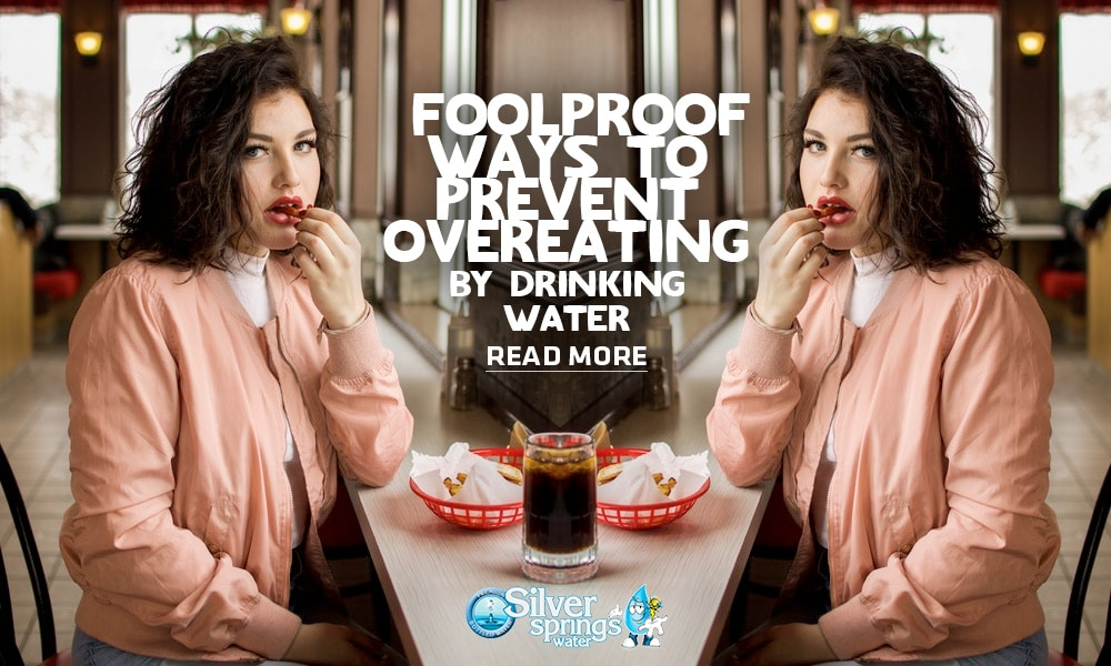 7 Foolproof Ways to Prevent Overeating by Drinking Water